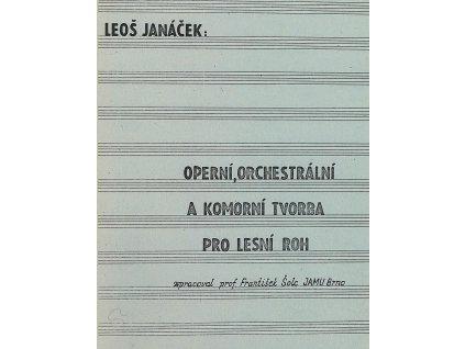 1438 janackova operni a orchestralni tvorba pro lesni roh