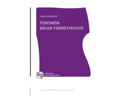 1768 fenomen brian ferneyhough