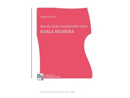 1849 metoda vyuky muzikaloveho zpevu karla hegnera