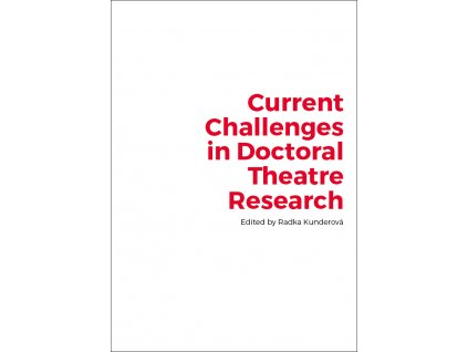 1861 current challenges in doctoral theatre research