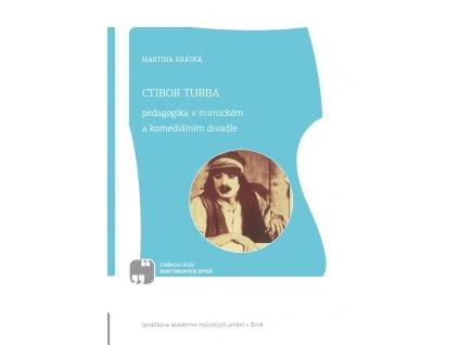 1924 ctibor turba pedagogika v mimickem a komedialnim divadle