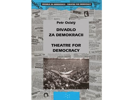 2008 divadlo za demokracii theatre for democracy