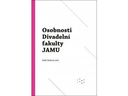 Osobnosti Divadelni fakulty JAMU