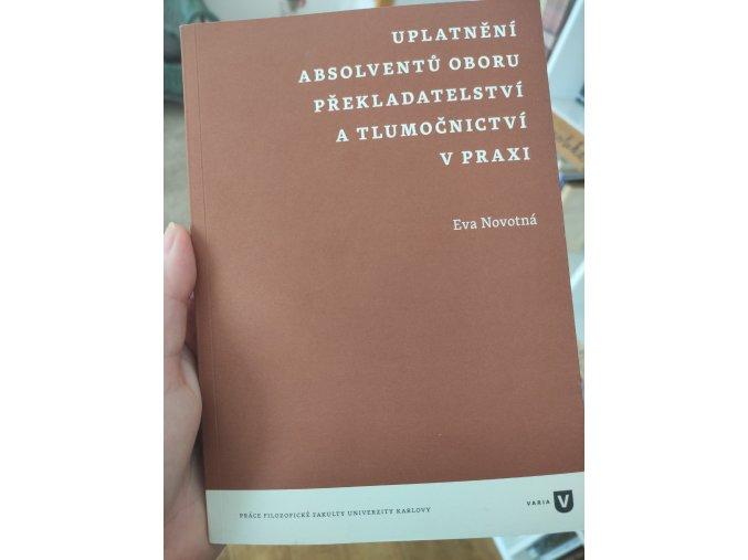 Uplatnění absolventů oboru překladatelství a tlumočnictví v praxi