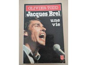 Jacques Brel - Une Vie