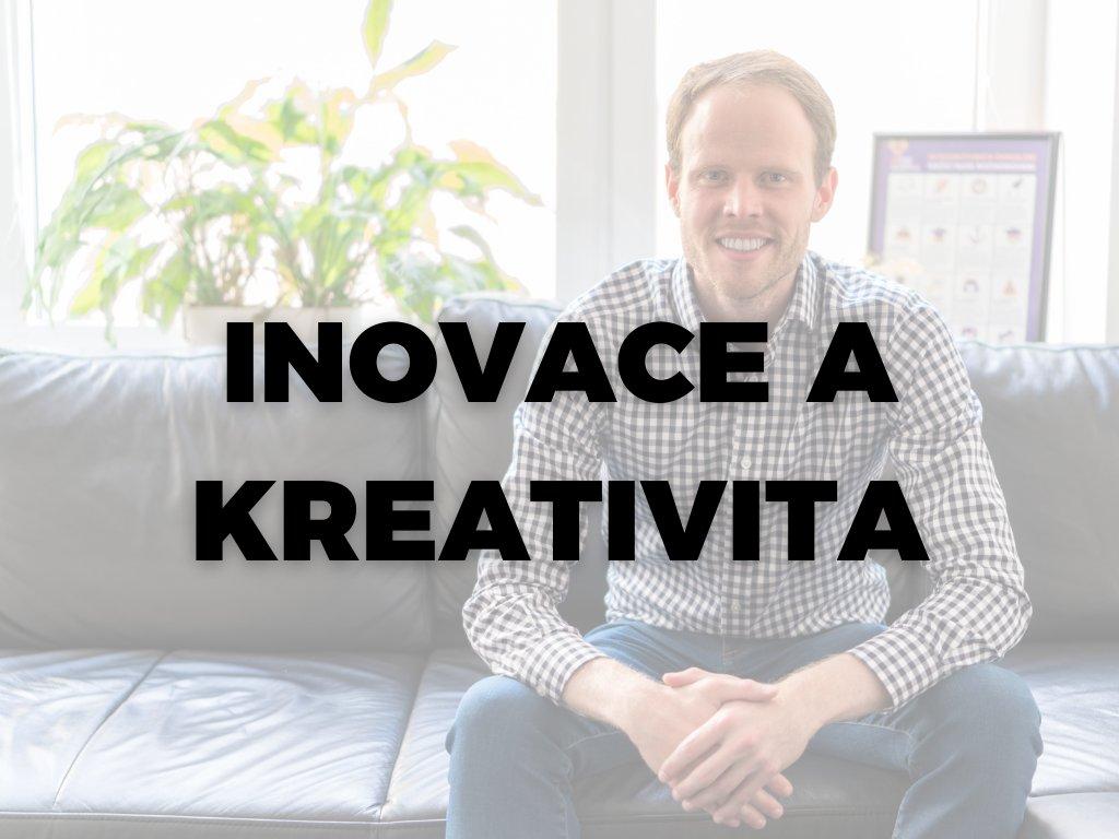 Záznam z webináře INOVACE A KREATIVITA: Kde vzít nápady a jak z nich vybrat ty nejlepší