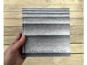 Jarka Novotná - V poli