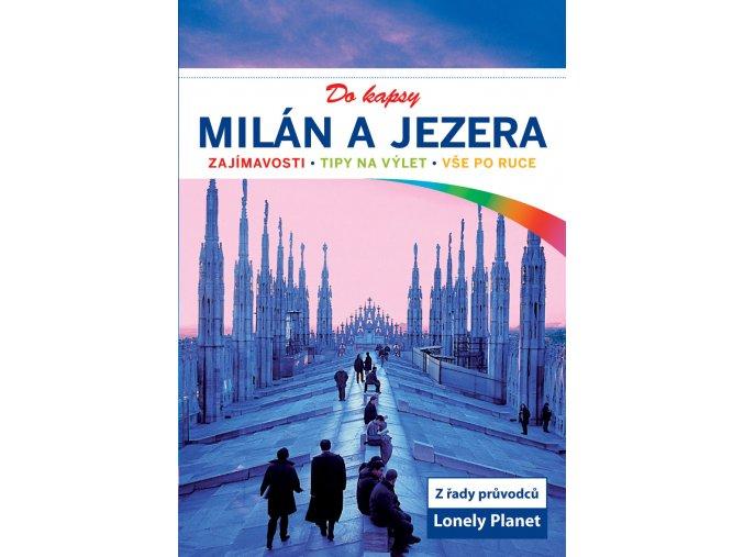 Milán  a jezera do kapsy