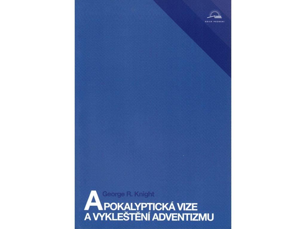 Apokalyptická vize a vykleštění adventismu