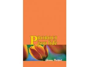 kn proroci jsou lide big