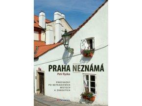 Praha neznámá I