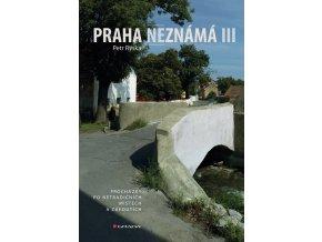 PRAHA NEZNÁMÁ III