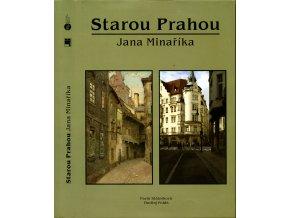 Starou Prahou Jan Minaříka