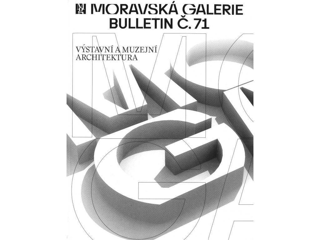 Bulletin MG č. 71 - Výstavní a muzejní architektura