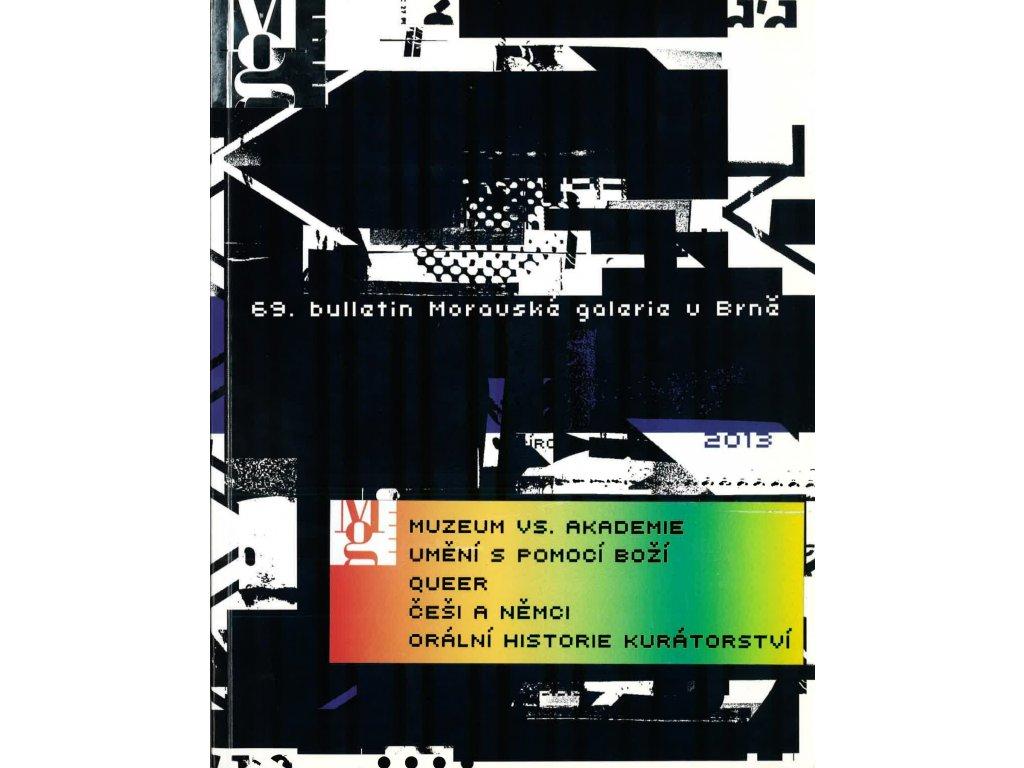 Bulletin MG č. 69 - Sebereflexe muzea umění