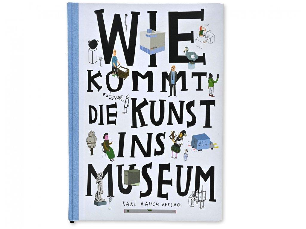 Web Shop Buch Wie kommt Kunst in das Museum