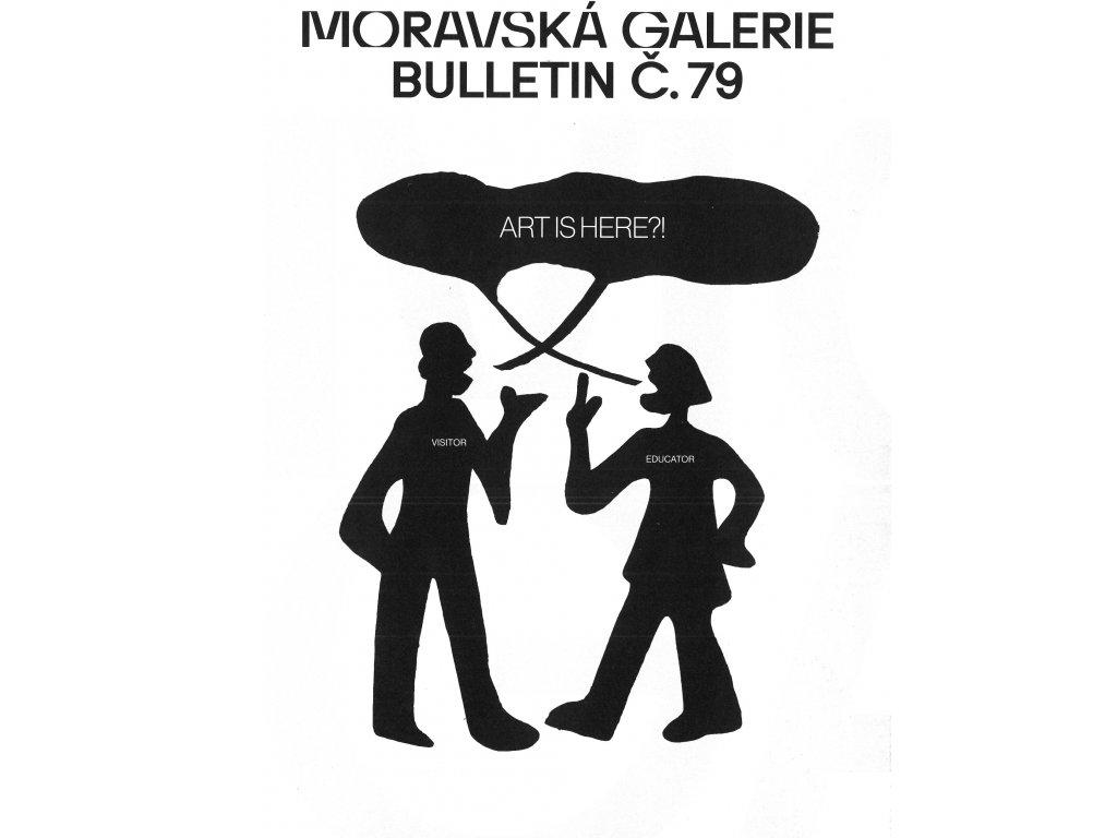 Bulletin MG č. 79 - Zprostředkování umění v galeriích a muzeích umění