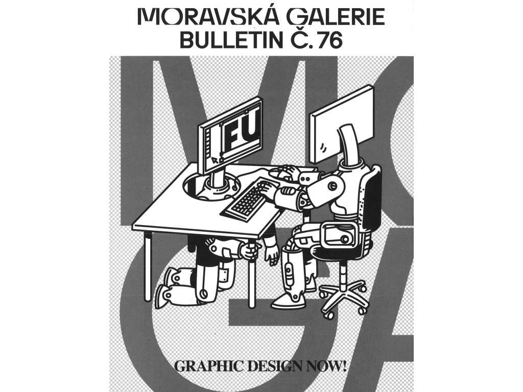 Bulletin MG č. 76 - Graphic design now!