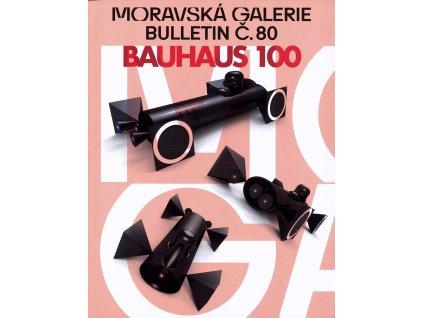 Bulletin MG č. 80 - Bauhaus 100