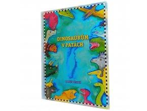 Kniha Dinosaurům v patách 1