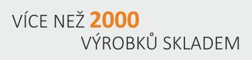 Více než 2000 výrobků skladem