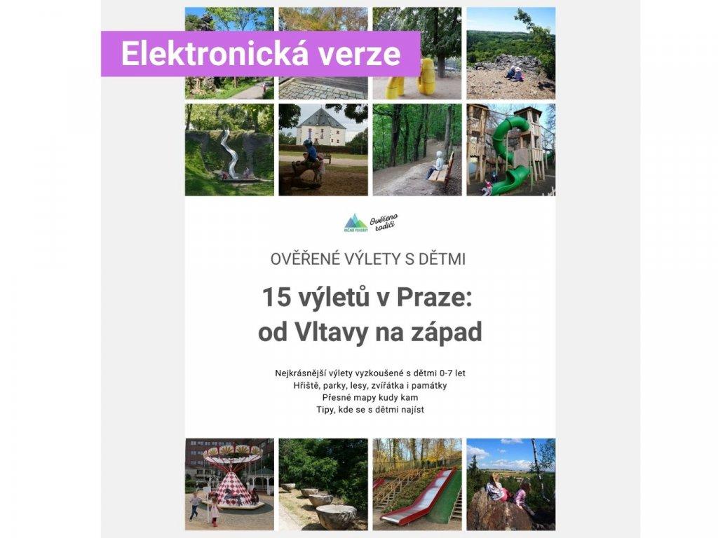 E-book Ověřené výlety s dětmi: 15 výletů v Praze, od Vltavy na západ