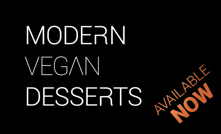 Modern Vegan Desserts