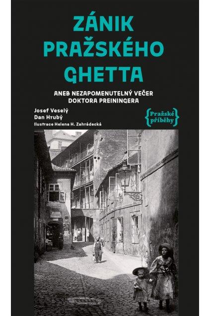 Zánik pražského ghetta
