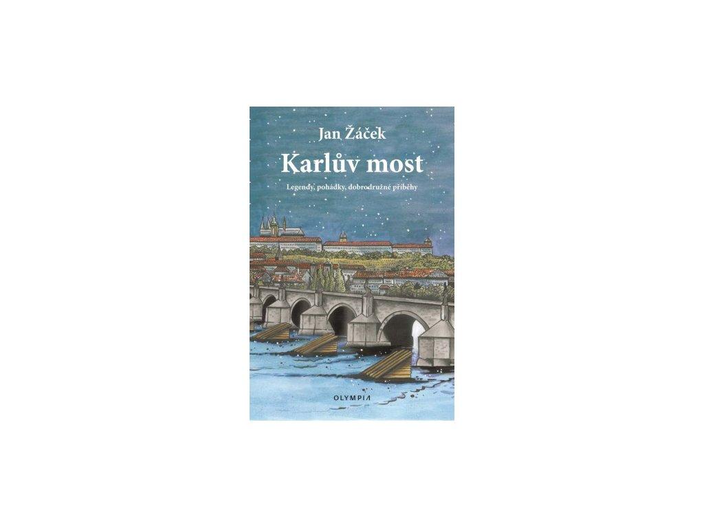 karluv most legendy pohadky dobrodruzne pribehy