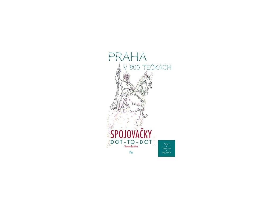 O Praze pro děti: Spojovačky - Praha v 800 tečkách
