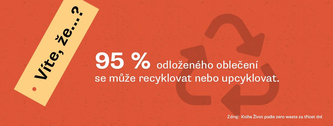 95% oblečení lze recyklovat