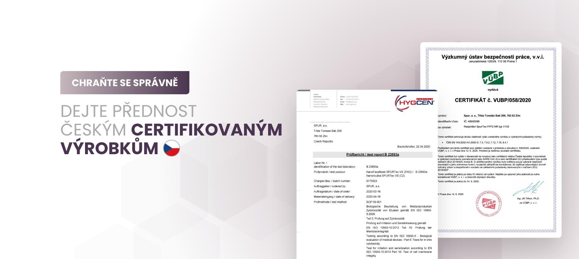 Dejte přednost českým certifikovaným výrobkům