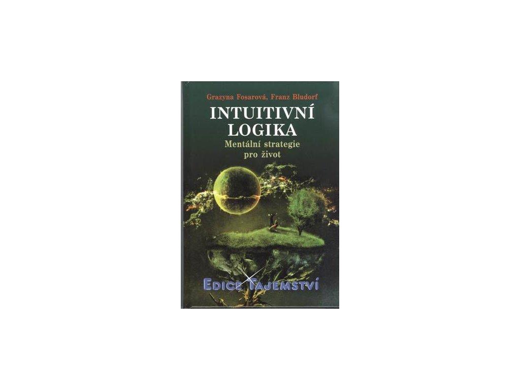 Grazyna Fosarová, Franz Bludorf: Intuitivní logika