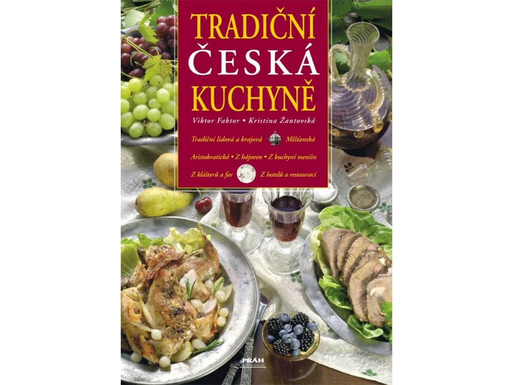 tradicni ceska kuchyne faktor viktor zantovska kristina