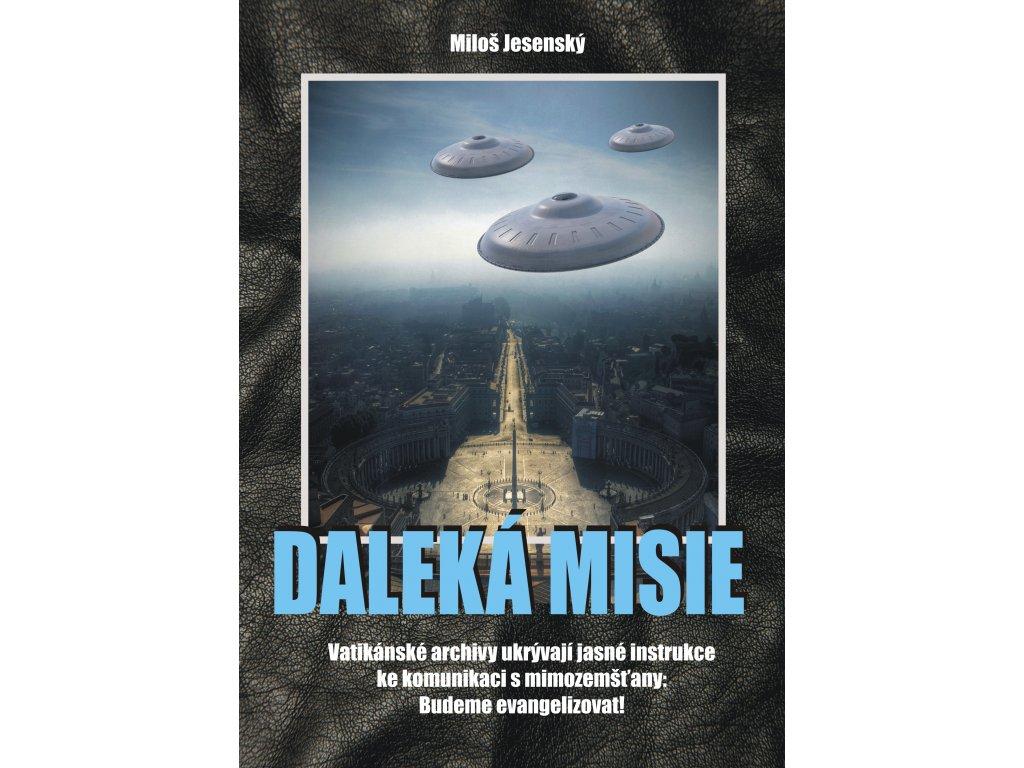 Miloš Jesenský: Daleká misie