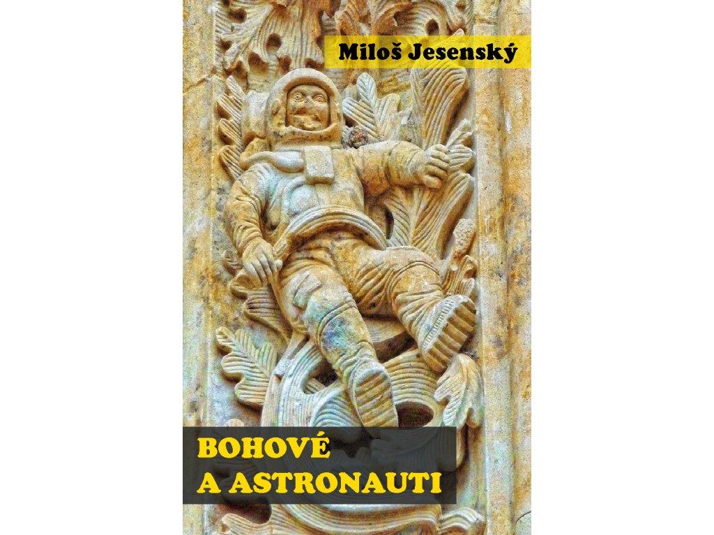 Miloš Jesenský: Bohové a astronauti