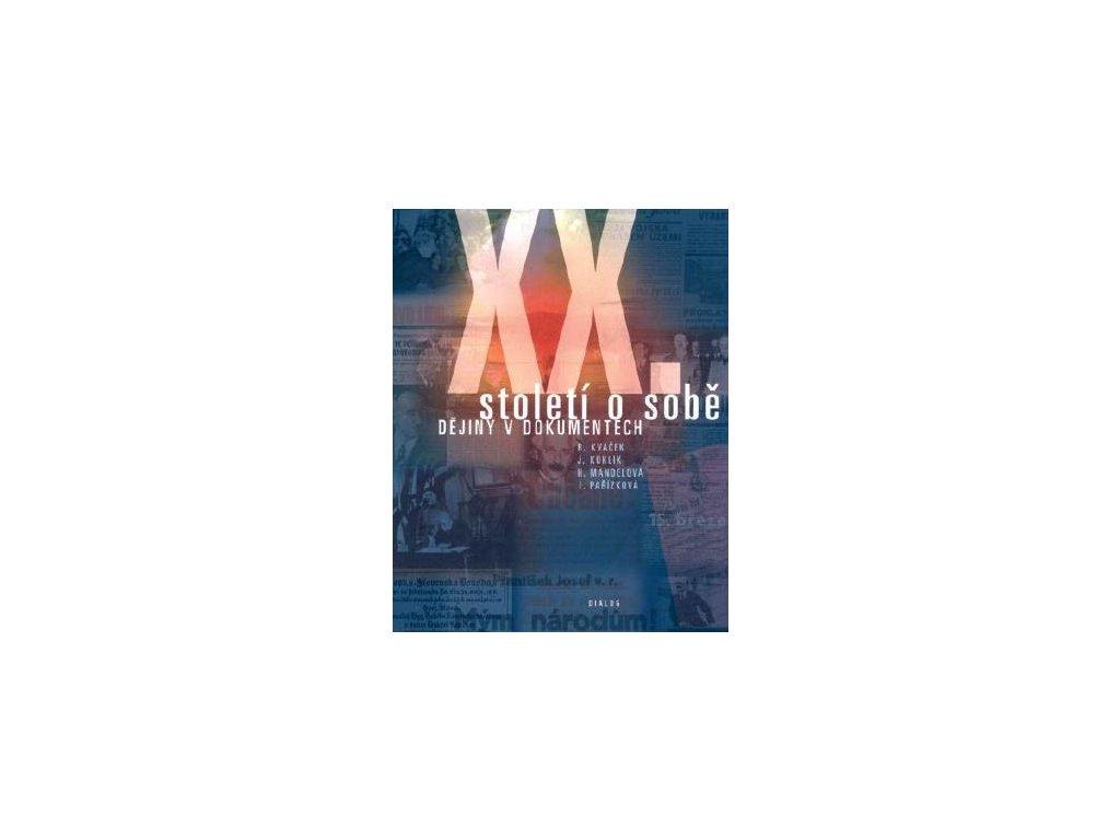 xx stoleti o sobe dokumenty ceske statnosti
