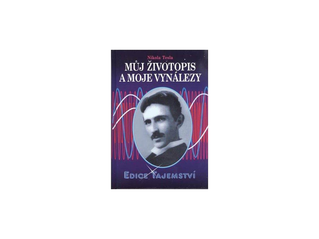 Nikola Tesla, Můj životopis a moje vynálezy