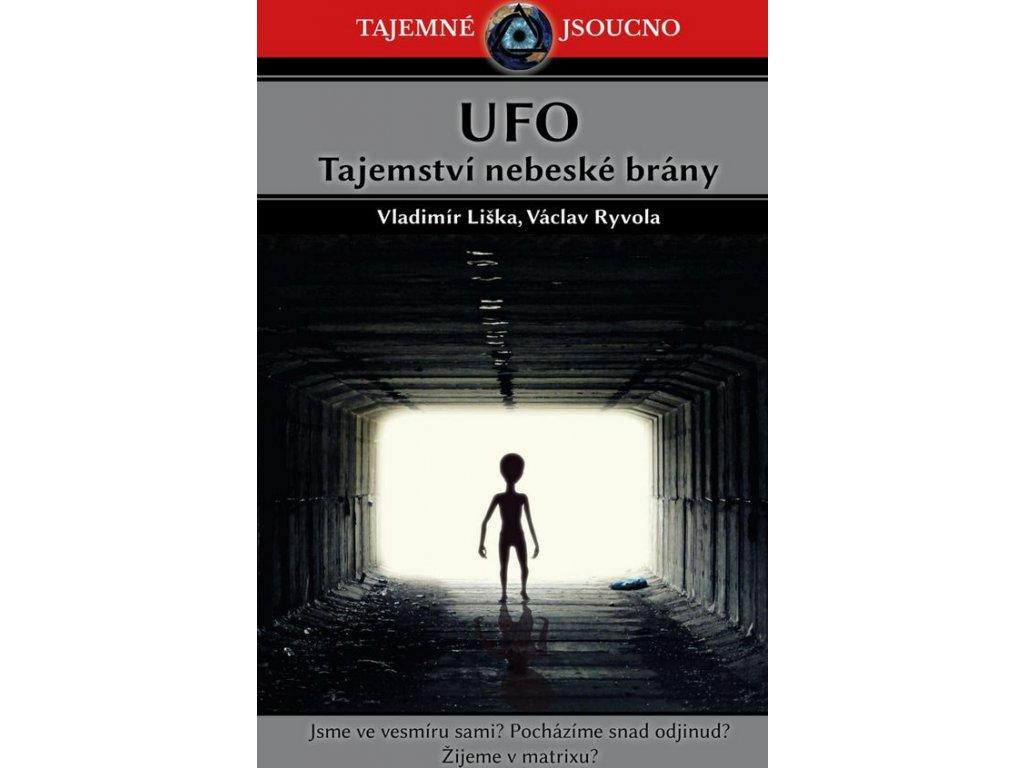 Vladimír Liška, Václav Ryvola – UFO: Tajemství nebeské brány