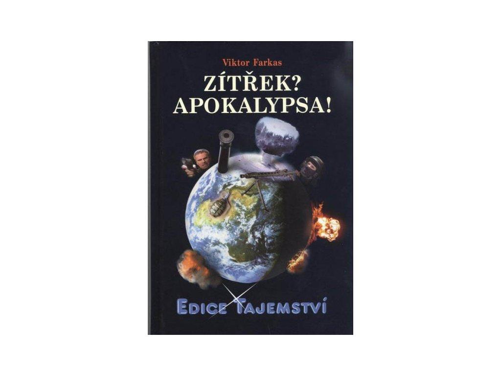 Viktor Farkas: Zítřek? Apokalypsa!