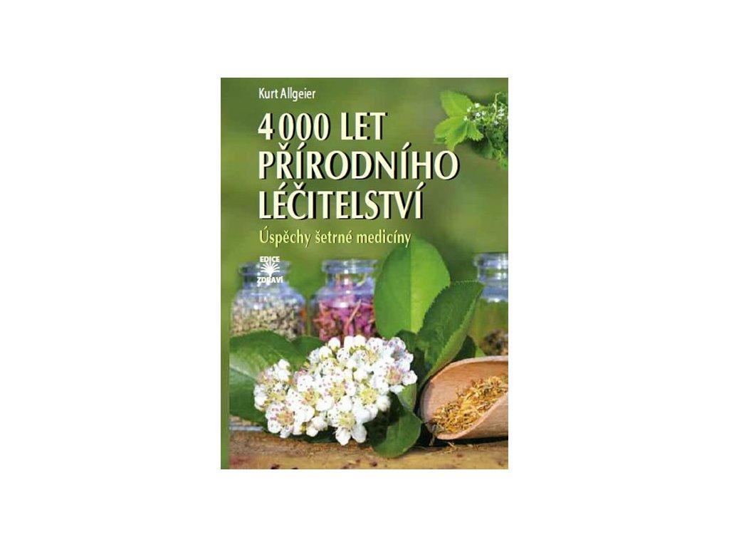 4000letprirodniholecitelstvi