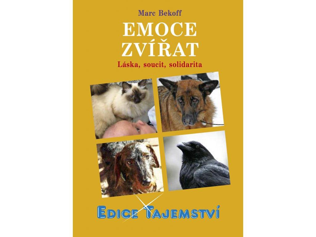 Marc Bekoff: Emoce zvířat - Láska, soucit, solidarita