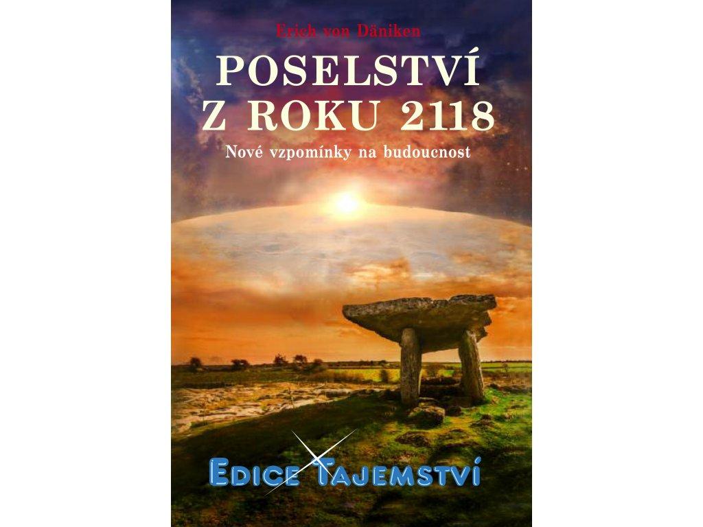 Poselství z roku 2118 - Nové vzpomínky na budoucnost, Erich von Däniken