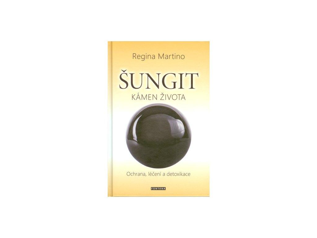 Regina Martino: Šungit – kámen života
