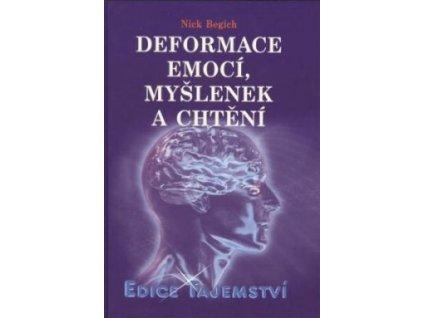 deformace emoci myslenek a chteni