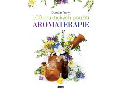 100 praktickych pouziti aromaterapie
