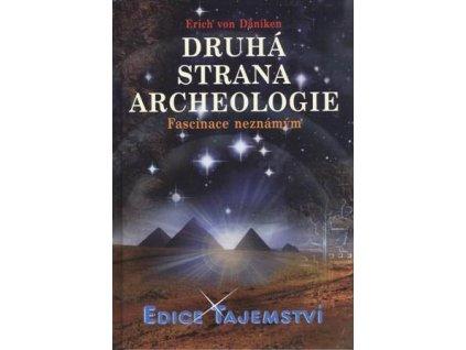 Erich von Däniken: Druhá strana archeologie - Fascinace neznámým