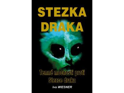 Ivo Wiesner: Stezka Draka