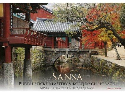 I Hjong-kwon: Sansa - buddhistické kláštery v korejských horách