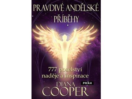 Cooper Diana: Pravdivé andělské příběhy